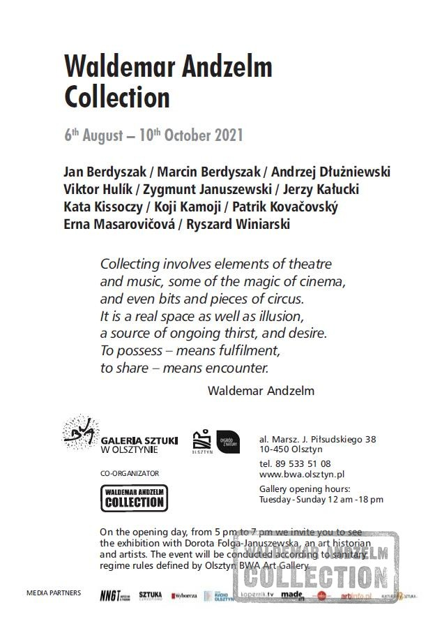 Waldemar Andzelm Collection 6th August – 10th October 2021